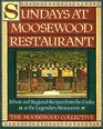 Sundays at Moosewood Restaurant  Ethnic and Regional Recipes from the Cooks at the Legendary Restaurant