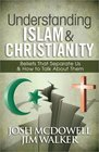 Understanding Islam and Christianity Beliefs That Separate Us and How to Talk About Them