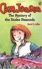 The Mystery of the Stolen Diamonds (Cam Jansen, Bk 1)