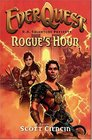 Rogue's Hour (Everquest)
