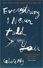 Everything I Never Told You Paperback  1 Feb 2015 by Celeste Ng