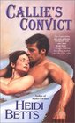 Callie's Convict (Welcome to Purgatory, Bk 2)