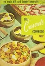 The Casserole Cookbook: 175 Main Dish and Dessert Casseroles