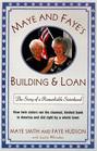 Maye & Faye's Building & Loan: The Story of a Remarkable Sisterhood (Large Print)