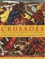 Crusades The Illustrated History  Christendom Islam Pilgrimage War