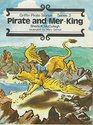 Pirate and Mer-King