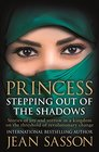 Princess Stepping Out of The Shadows Sasson Jean