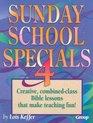 Sunday School Specials 4 (Sunday School Specials)