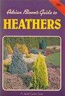Guide to Garden Plants Heathers Bk 1
