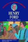 Henry Ford Young Man With Ideas Library Edition