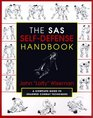 The SAS Self-Defense Handbook A Complete Guide to Unarmed Combat Techniques