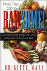 Rawsome!: Maximizing Health, Energy, and Culinary Delight With the Raw Foods Diet
