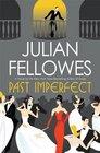 Past Imperfect A Novel