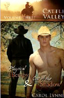 Cattle Valley, Vol 3: Physical Therapy / Out of the Shadow