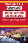 Frommer's EasyGuide to Boston Cape Cod and the Islands