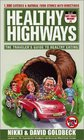 Healthy Highways The Traveler's Guide to Healthy Eating