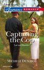 Capturing the Cop (In the Family, Bk 6) (Harlequin American Romance, No 1116)