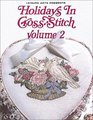 Holidays in Cross Stitch Vol 2