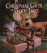 Christmas Gifts of Good Taste 1998