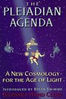 The Pleiadian Agenda  A New Cosmology for the Age of Light