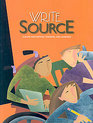 The New Generation Write Source A Book for Writing Thinking and Learning