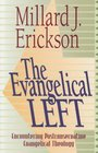 The Evangelical Left Encountering Postconservative Evangelical Theology