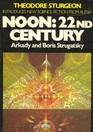 Noon 22nd Century