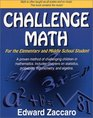 Challenge Math for the Elementary  Middle School Student