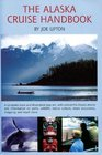 The Alaska Cruise Handbook: A Mile by Mile Guide