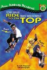 Tony Hawk, Andy Macdonald: Ride to the Top (All Aboard Reading. Station Stop 3)