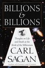 Billions and Billions: : Thoughts on Life and Death at the Brink of the Millennium