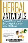 Herbal Antivirals: Natural Remedies for Emerging, Resistant, and Epidemic Viral Infections