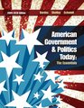 American Government and Politics Today The Essentials 2009 - 2010 Edition