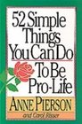 52 Simple Things You Can Do To Be Pro-Life