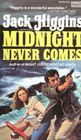 Midnight Never Comes
