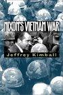 Nixon's Vietnam War (Modern War Studies (Paperback))