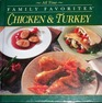 All Time Family Favorites: Chicken and Turkey