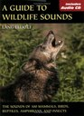 Guide To Wildlife Sounds