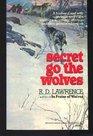 Secret Go the Wolves