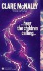 Hear the Children Calling