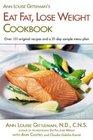Ann Louise Gittleman's Eat Fat Lose Weight Cookbook