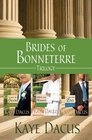 Brides of Bonneterre Trilogy Stand-In Groom / Menu for Romance / A Case for Love