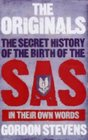 The Originals  The Secret History Of The Birth Of The SAS  In Their Own Words
