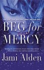 Beg for Mercy (Dead Wrong, Bk 1)