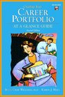 Creating Your Career Portfolio: At a Glance Guide (Trade Version) (2nd Edition)