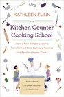 The Kitchen Counter Cooking School How a Few Simple Lessons Transformed Nine Culinary Novices into Fearless Home Cooks