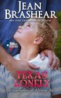 Texas Lonely: The Gallaghers of Morning Star Book 2 (Texas Heroes) (Volume 2)