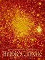 Hubble's Universe A Portrait of Our Cosmos