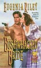 Bushwhacked Bride (Wink & a Kiss, No 2)