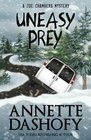 Uneasy Prey (A Zoe Chambers Mystery) (Volume 6)